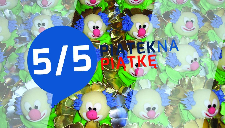 5/5 #23 – Najlepsze żarty PA 2015